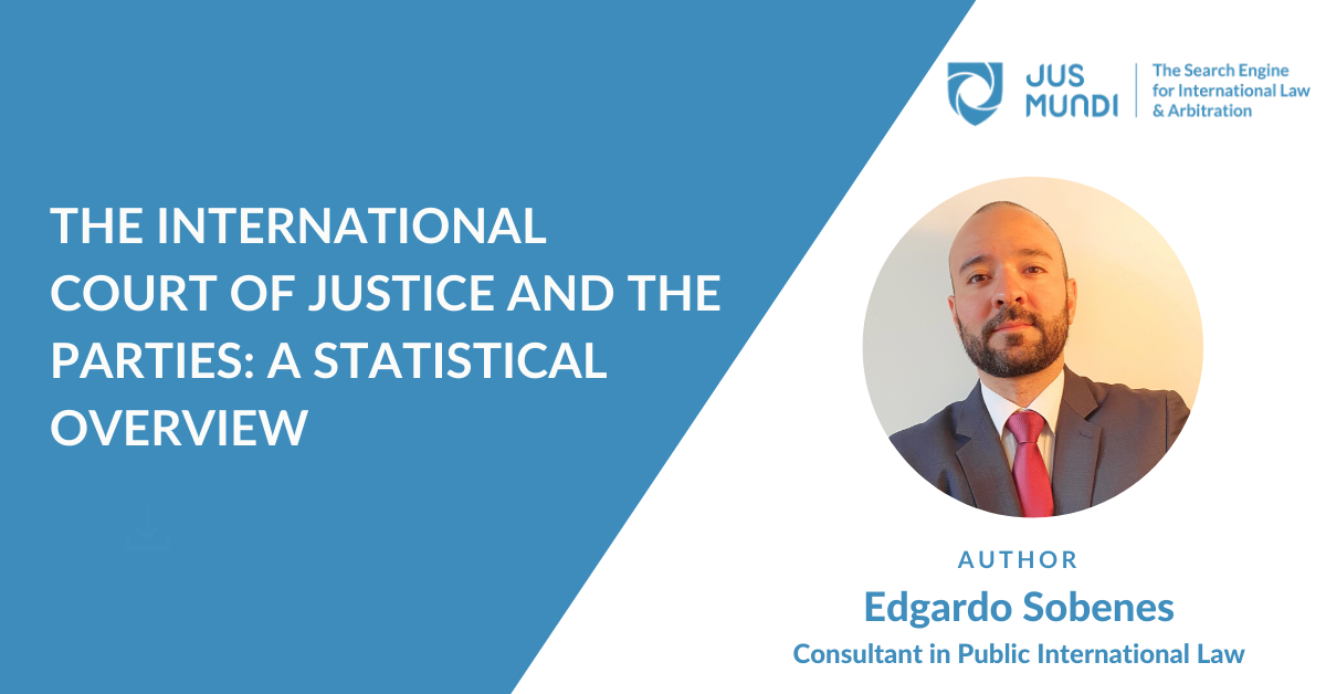 The International Court of Justice and the Parties: A Statistical Overview by Edgardo Sobenes