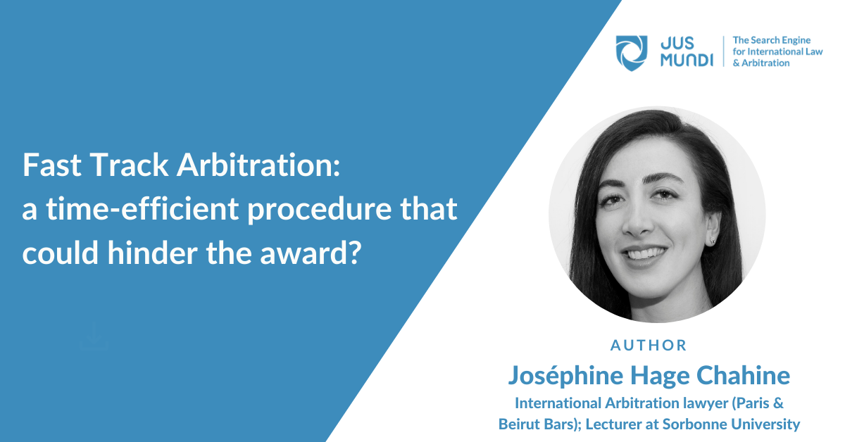 Fast track arbitration: a time-efficient procedure that could hinder the award?