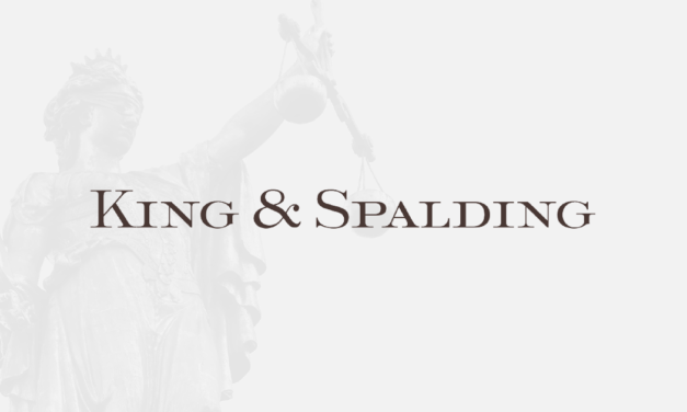 Arbitration Team of The Month Issue No. 2 – King & Spalding