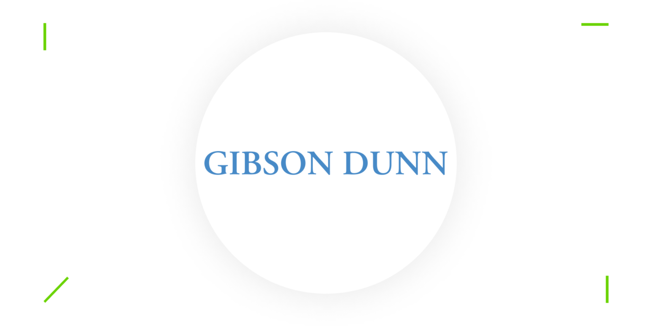 Arbitration Team of the Month Issue No. 15 – Gibson Dunn